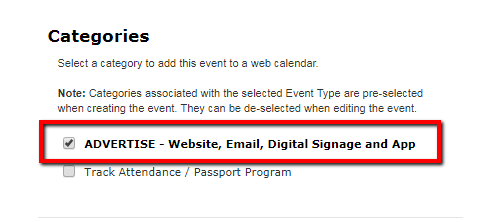 Select the advertise category to have your event advertised in the web calendar, website, email, digital signage, and app